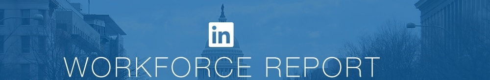 linkedin workforce report dc