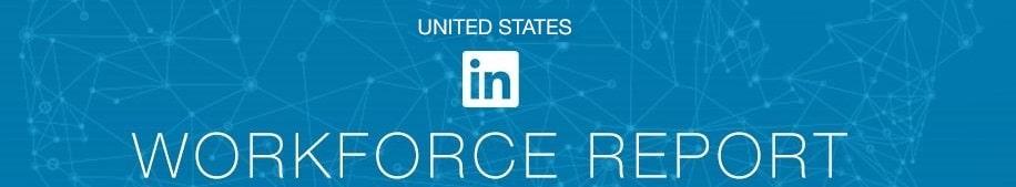 LinkedIn Workforce Report